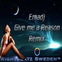 Give Me a Reason ( Emadj Remix )