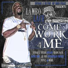 Rydah J Klyde of the Mob Figaz Presents Lambo Lace in Come Wrk 4 Me