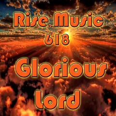 Glorious Lord (feat. Pigsy)