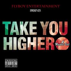 Take You Higher (feat. Mychael Ball)