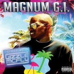 Magnum G.I. Starring Gizzle McFly: The Complete First Season