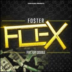 Flex (feat. Kay Double)