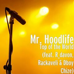 Top of the World (feat. R_davon, Rackaveli & Dboy Chize)