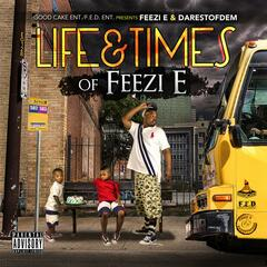 Life&Times of Feezi E
