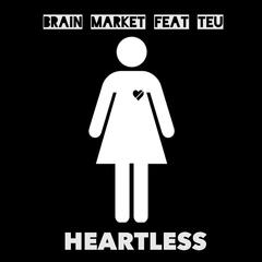 Heartless (Dance Mix) [feat. Teu]