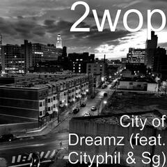 City of Dreamz (feat. Cityphil & Sg)