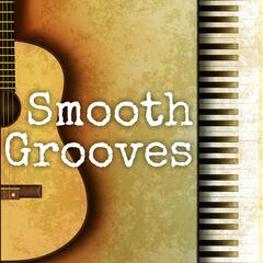 Smooth Grooves - Chill Jazz Beats and Songs for Grooving Sensuality, Intimacy, Romance and Relaxation