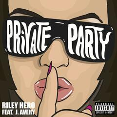 Private Party (feat. J. Avery)