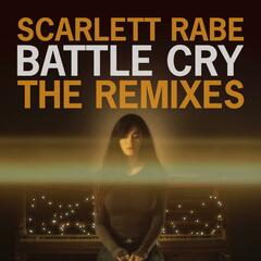 Battle Cry (The Remixes)