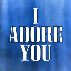 I Adore You (Miley Cyrus Cover)