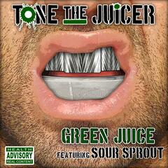 Green Juice (feat. Sour Sprout)