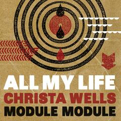 All My Life (feat. Christa Wells)