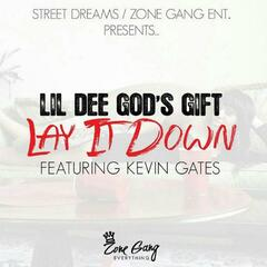 Lay It Down (feat. Kevin Gates)