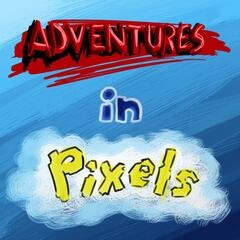 Adventures in Pixels