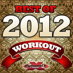 Best of 2012 Workout (Non-Stop 32 Count Mix 134 BPM)