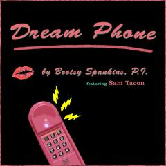 Dream Phone (feat. Sam Tacon)