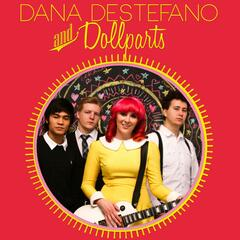 Dana DeStefano & Dollparts