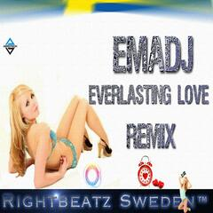 Everlasting Love ( Emadj Remix )