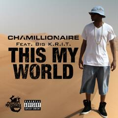 This My World (feat. Big K.R.I.T.)