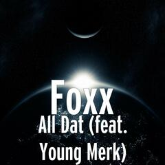 All Dat (feat. Young Merk)