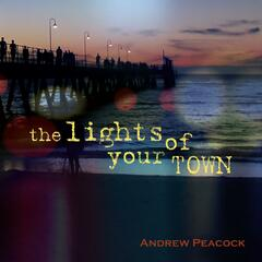 The Lights of Your Town