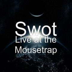 Live at the Mousetrap
