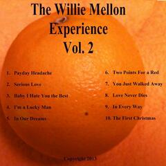 The Willie Mellon Experience, Vol. 2