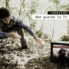 Non Guardo La TV