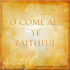 O Come All Ye Faithfull