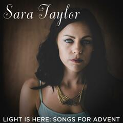 Light Is Here: Songs for Advent