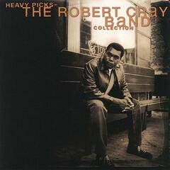 Heavy Picks-The Robert Cray Band Collection