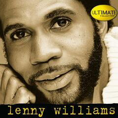Ultimate Collection:  Lenny Williams