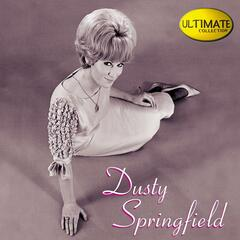 Ultimate Collection:  Dusty Springfield
