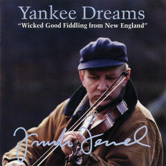 Yankee Dreams -- Wicked Good Fiddling from New England