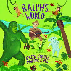 Ralph's World Green Gorilla Monster And Me