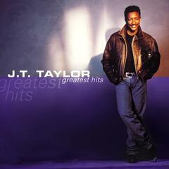 Greatest Hits: J.T. Taylor