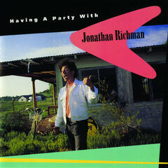 Having a Party with Jonathan Richman