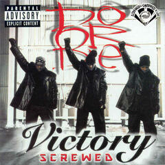 Victory Chopped & Screwed