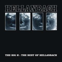 The Big H: The Hellanbach Anthology