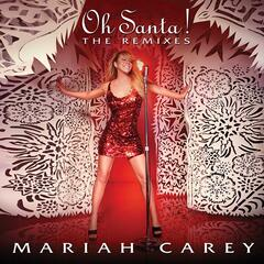 Oh Santa! The Remixes