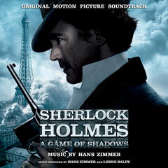 Sherlock Holmes: A Game Of Shadows - Original Motion Picture Soundtrack
