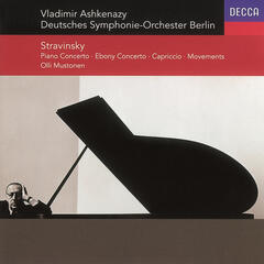 Stravinsky: Concerto for Piano & Winds/Ebony Concerto/Capriccio/Movements