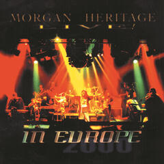 Morgan Heritage Live In Europe 2000