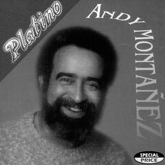 Serie Platino:  Andy Montanez