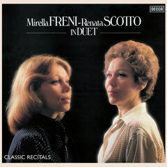 Mirella Freni - Renata Scotto: In Duet