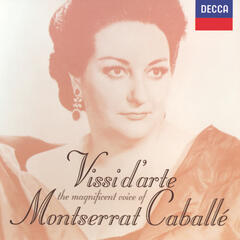 Vissi d' arte: The Magnificent Voice of Montserrat Caballé