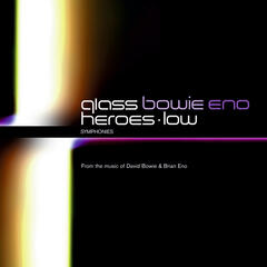 Philip Glass: Low Symphony & Heroes Symphony