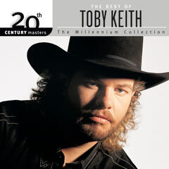 20th Century Masters : The Millennium Collection : Best Of Toby Keith