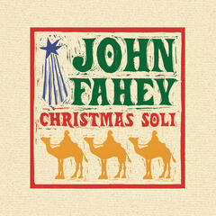 Christmas Guitar Soli With John Fahey
