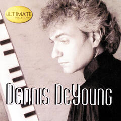 Ultimate Collection: Dennis DeYoung